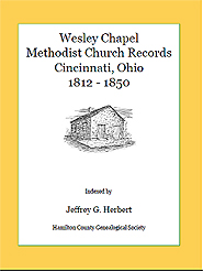 Wesley Chapel Methodist Church Records, Cincinnati, Ohio 1812 – 1850 (PDF)